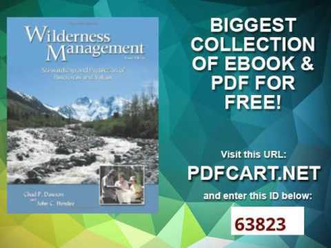 Wilderness Management Stewardship and Protection of Resources and Values