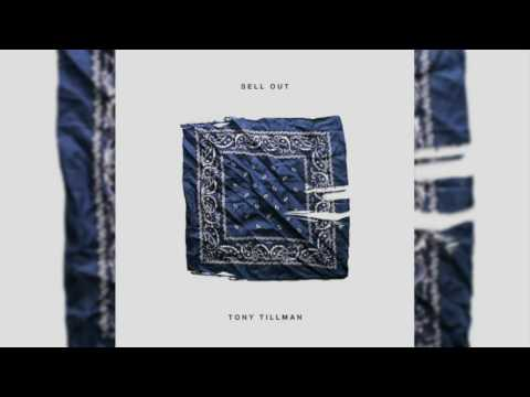 Tony Tillman - Sell Out (Official Audio)