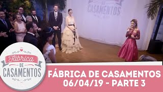 Maísa e Caio   Fábrica de Casamentos - 06/04/19 - Parte 3
