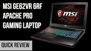MSI GE62VR 6RF Apache Pro Quick Review | Digit.in