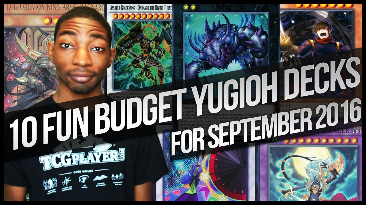 10 Budget/Fun Yu Gi Oh Deck Ideas for New September 2016 Format