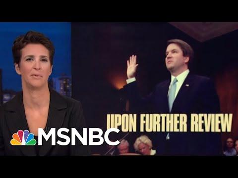Brett Kavanaugh In For A Long, Hard Fight For Supreme Court Spot | Rachel Maddow | MSNBC