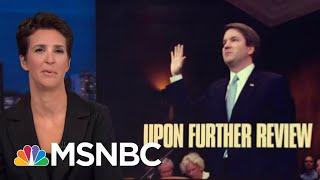 Brett Kavanaugh In For A Long, Hard Fight For Supreme Court Spot   Rachel Maddow   MSNBC