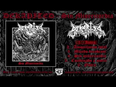 DEKAPITED - Sin Misericordia [FULL EP 2017]