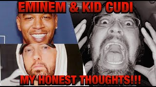 EMINEM & KID CUDI - WHATS YOUR HONEST THOUGHTS ON THEIR SONG? 🤔