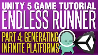 Unity Endless Runner Tutorial #4 - Generating Infinite Platforms thumbnail