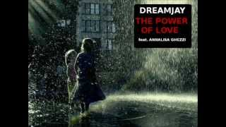 DREAMJAY feat. ANNALISA GHEZZI - The Power of Love [Power Mix]