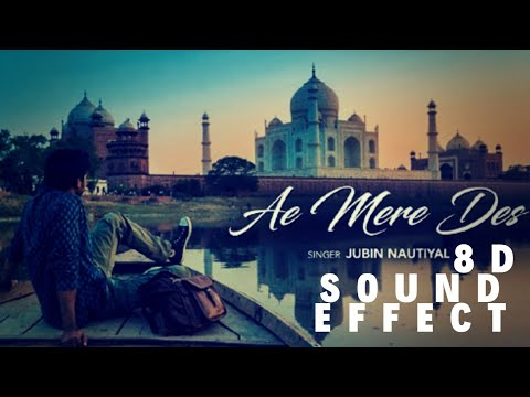 AE MERE DES  – Jubin Nautiyal || IN 8D SOUND EFFECT||BASS BOOSTED||