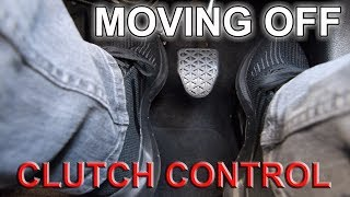 Moving Off:  Clutch Control