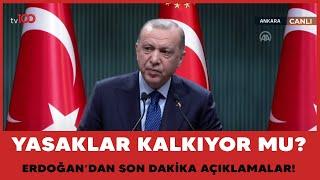 Cumhurbaşkanı Erdoğan normalleşme kararlarını açıkladı! İşte kısıtlama kararları