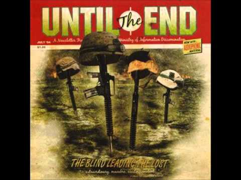 Until The End- Tender Comrade