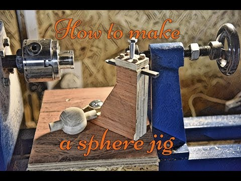 How to make a wood sphere jig.