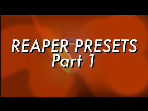 Reaper Presets - Part 1, Turn REAPER into the Ultimate Voiceover Machine