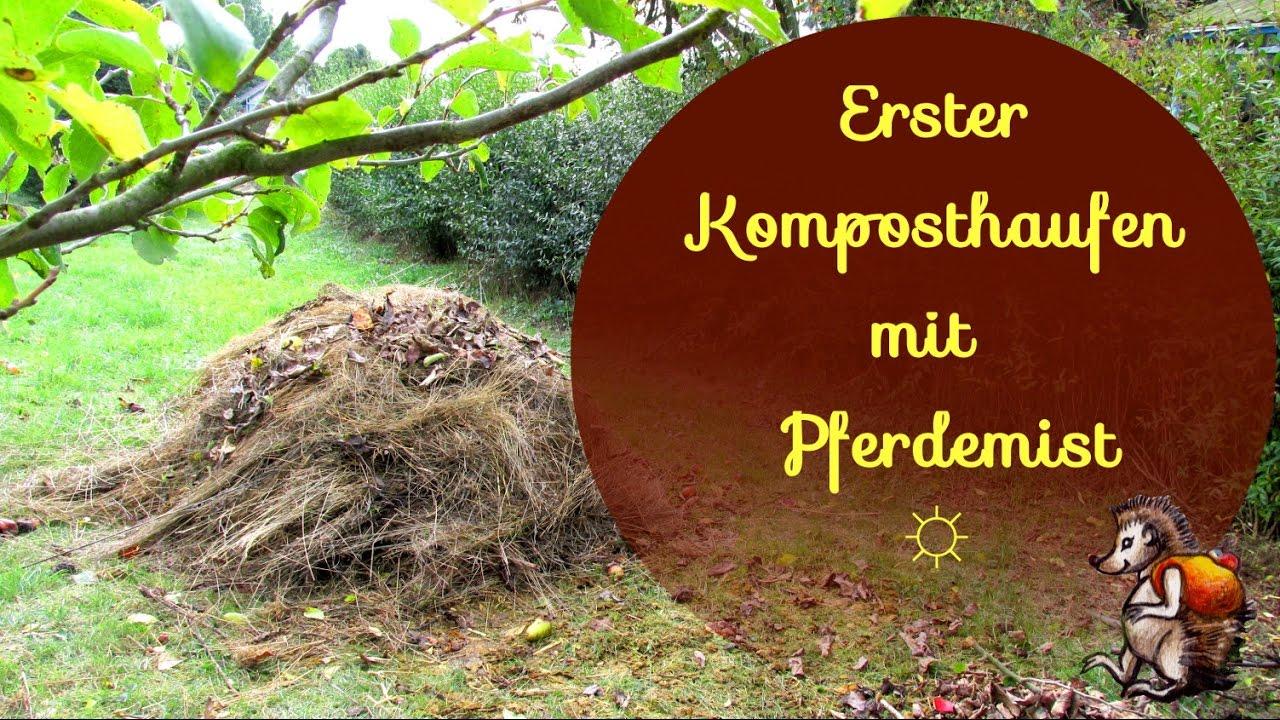 Super Unser erster Komposthaufen ☼ mit Pferdemist │ Kompostierung #KV_65