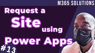 Building a Site Reqขest Process using Power Apps - My Tips & Tricks   E013
