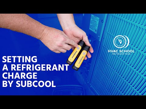 Setting a Refrigerant Charge by Subcool
