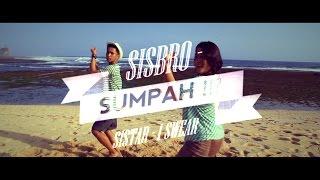 SISBRO SUMPAH Indonesian Version of I Swear by SISTAR