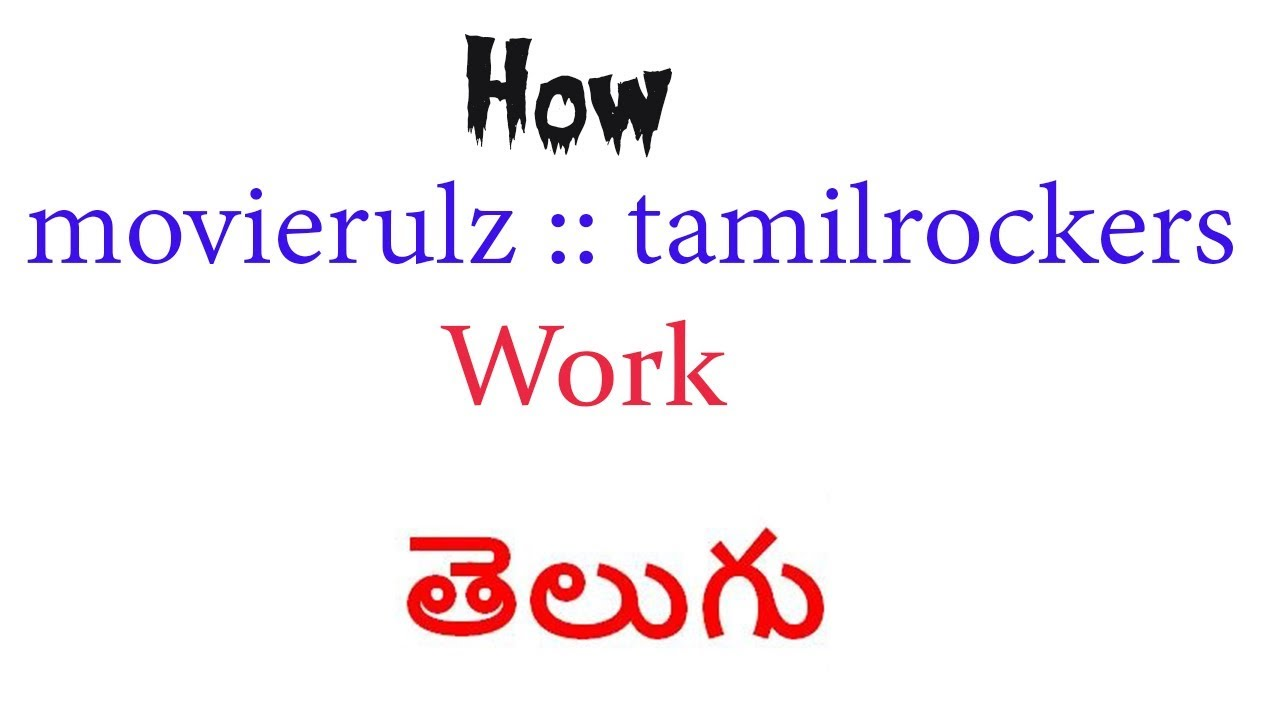 Download How Tamilrockers and movieurlz works in telugu