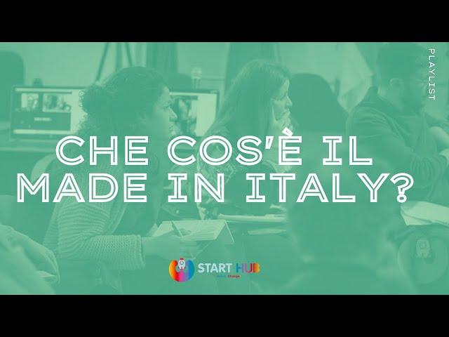 Che cos'è il Made in Italy ?