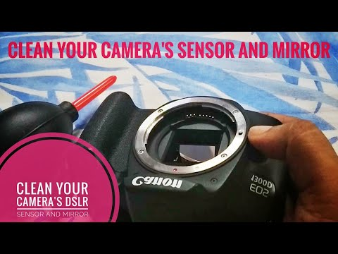 How to Safely Clean Your Camera's DSLR Sensor and Mirror in hindi 2019