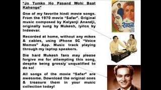 Jo Tumko Ho Pasand Wohi Baat Karenge in Karaoke