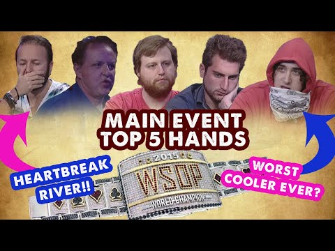 2015 WSOP Main Event - Top 5 Hands | World Series Of Poker