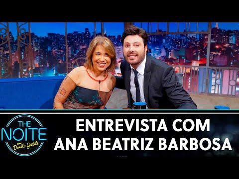 Entrevista com Ana Beatriz Barbosa   The Noite 230719