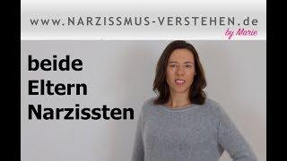 Narzisstische Eltern: beide Eltern Narzissten - Probleme, Ursachen, Herausforderungen & Tipps
