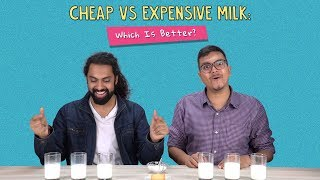 Cheap Vs Expensive Milk: Which Is Better? | Ft. Satyam & Antil | Ok Tested