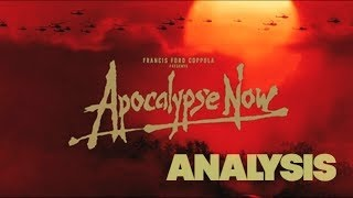 Apocalypse Now | ANALYSIS (Part One) ^^!!