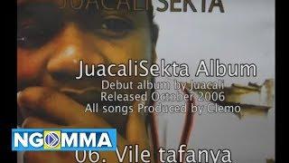 06. Juacali - Vile tafanya (JuacaliSekta Album)