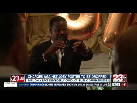 Bakersfield native Joey Porter gets charges dropped