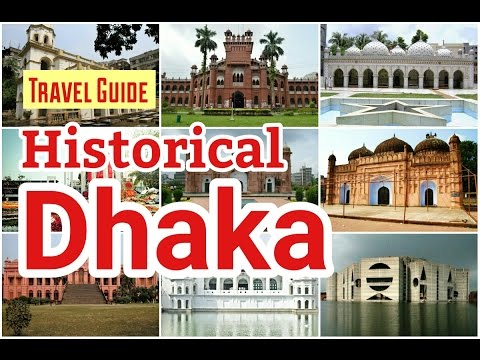 Historical Dhaka । ঐতিহ্যের ঢাকা । Places to Visit In Old Dhaka । Travel Documentary