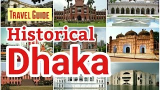 Historical Dhaka । ঐতিহ্যের ঢাকা । Places to Visit In Old Dhaka । Bangladesh । Travel Guide