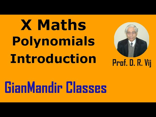 X Maths | Polynomials | Introduction by Preeti Ma'am