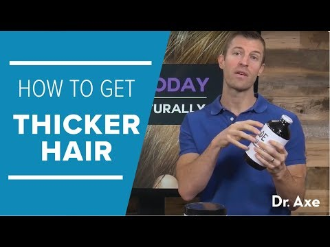 How To Get Thicker Hair Naturally | Dr. Josh Axe