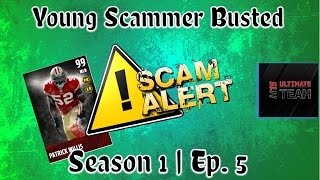 "Madden 15 Ultimate Team | Scammers Caught In The Act | Ep. 5 "" Young Kid Busted Red Handed & Chokes"""