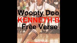 @905KennethB | Kenneth B - Woopty Doo Freestyle(Cyhi The Prince/Big Sean Cover)