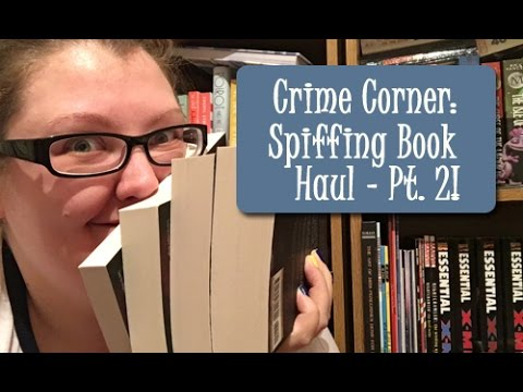 Spiffing Book Haul | Pt. 2 – The Crime Corner Edition!