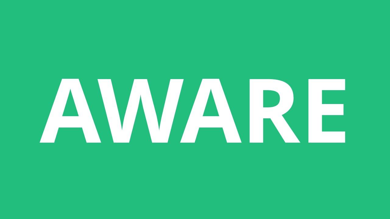 How To Pronounce Aware - Pronunciation Academy - YouTube