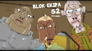BLOK EKIPA (II), ODCINEK 52