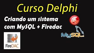 Curso Delphi XE6 com MySQL e Firedac - 2