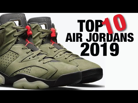 Top 10 AIR JORDAN Sneakers of 2019