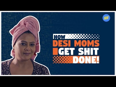 ScoopWhoop: How Desi Moms Get Shit Done