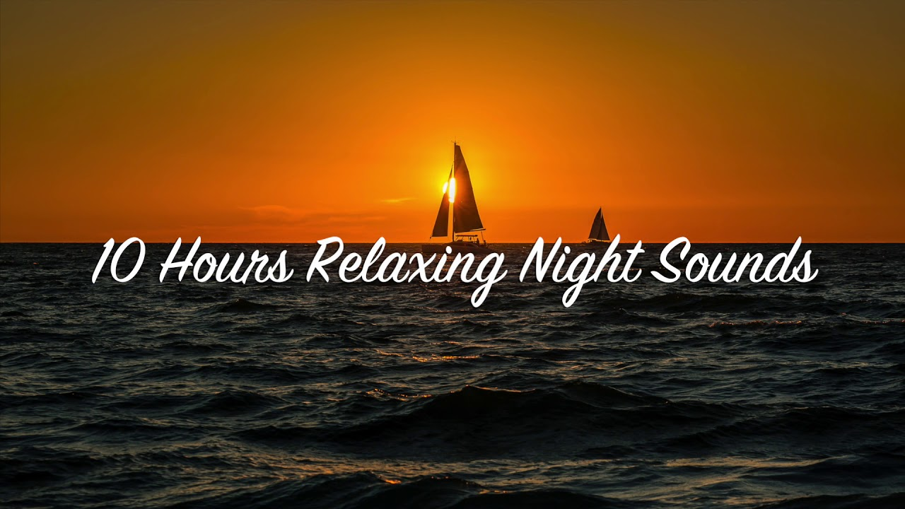 10 Hours Relaxing Night Sounds Best Tinnitus Sound Therapy Ever