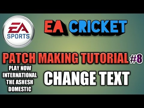 EA Cricket Patch Making Tutorial#8|How To Change Text in EA Cricket 07