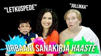 URBAANI SANAKIRJA HAASTE feat. Mougli, Sari Aalto & Oskari