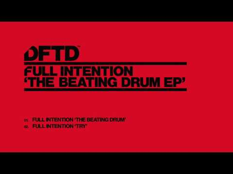 Full Intention 'Beating Drum'
