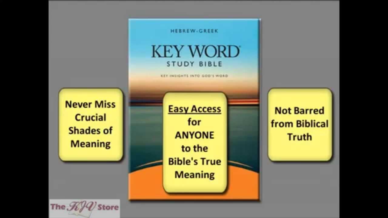 KJV Hebrew-Greek Keyword Study Bible - Wide Margin Edition