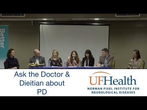 Ask the Doctor and Dietitian about Parkinson Disease UF Parkinson Disease Symposium 2020